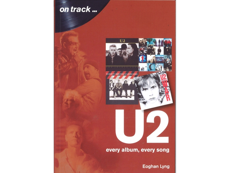 U2 Every Album, Every Song