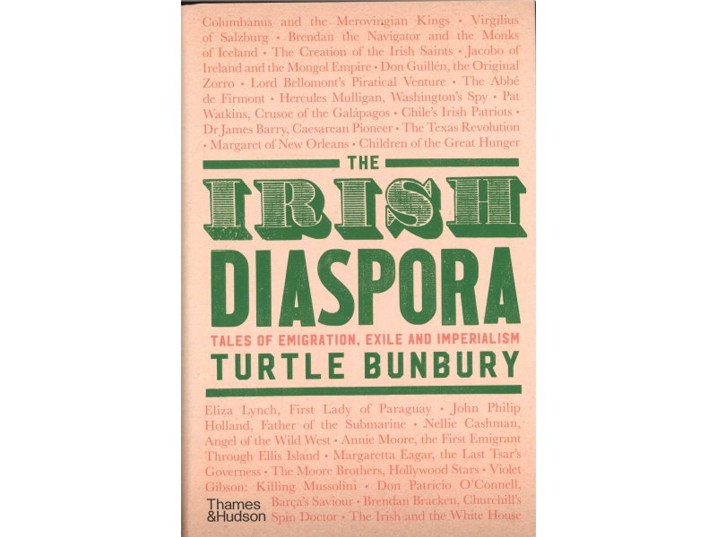 Turtle Bunbury - The Irish Diaspora