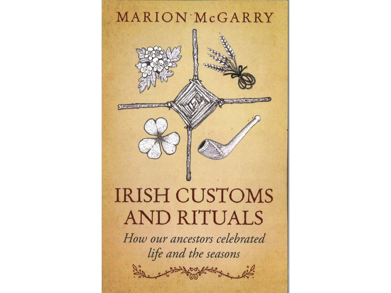 Marion McGarry - Irish Customs And Rituals
