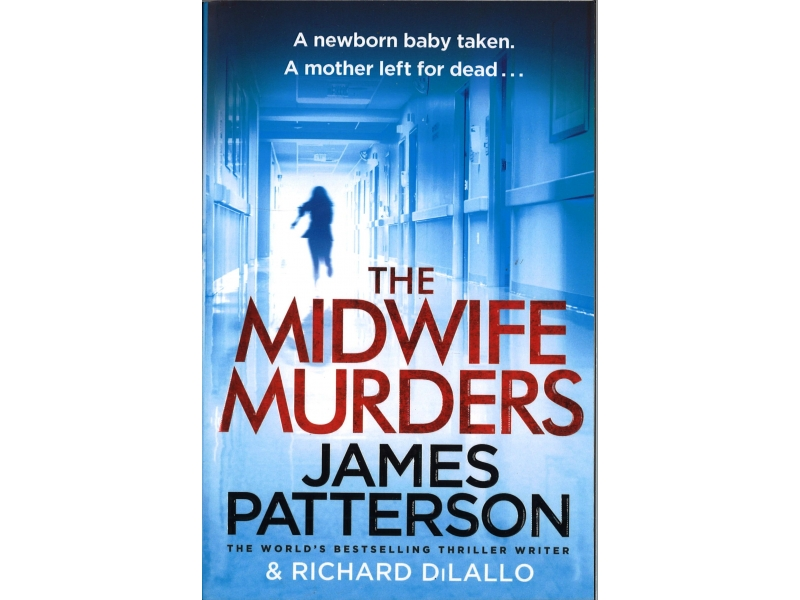 James Patterson - The Midwife Murders