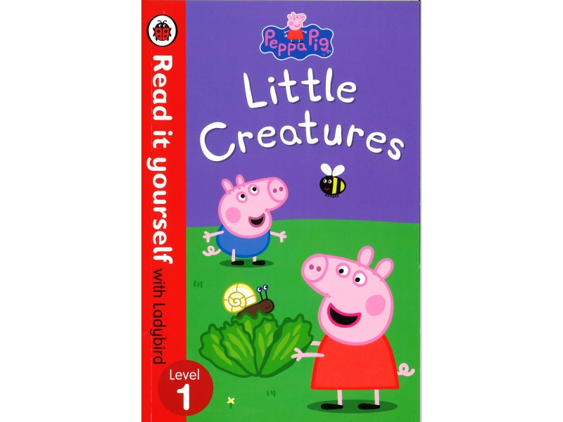 Read It Yourself With Ladybird - Level 1 - Little Creatures