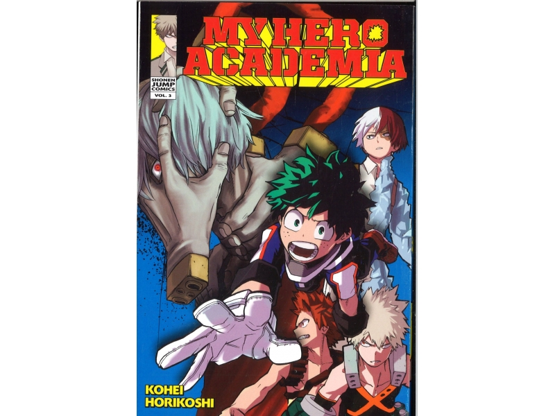 My Hero Academia 3 - Kohei Horikoshi