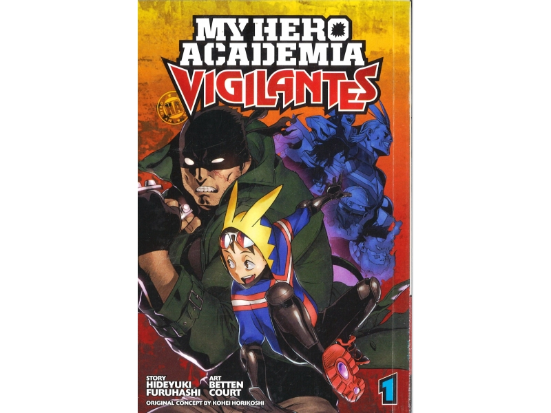My Hero Academia Vigilantes 1 - Kohei Horikoshi