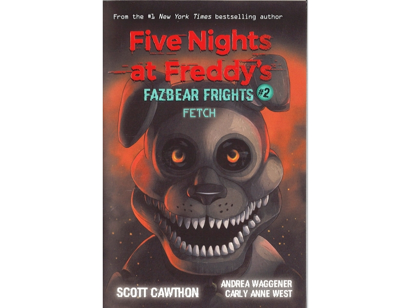 Five Nights At Freddy's - Fazbear Frights #2 Fetch