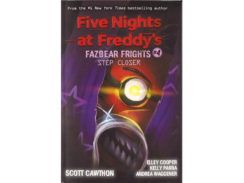 Five Nights At Freddy's - Fazbear Frights #4 Step Closer