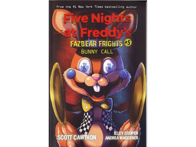 Five Nights At Freddy's - Fazbear Frights #5 Bunny Call
