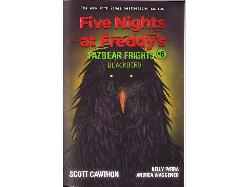 Five Nights At Freddy's - Fazbear Frights #6 Blackbird
