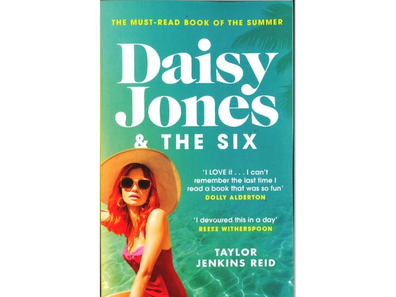 Taylor Jenkins Reid - Daisy Jones & The Six
