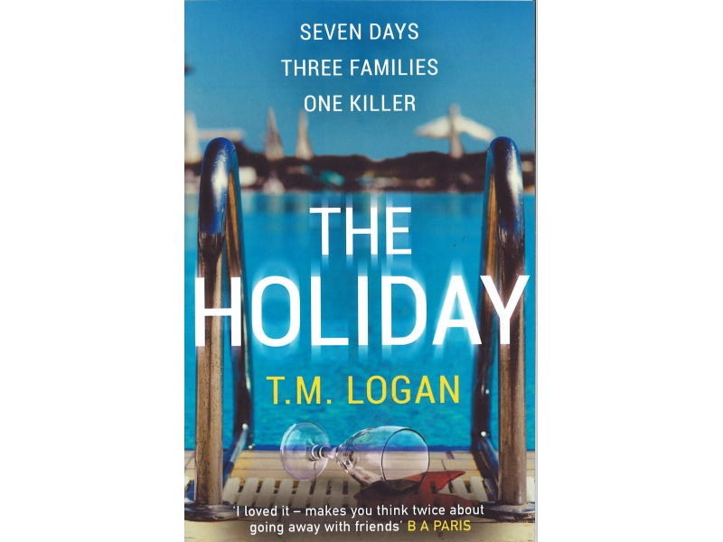 T.M. Logan - The Holiday