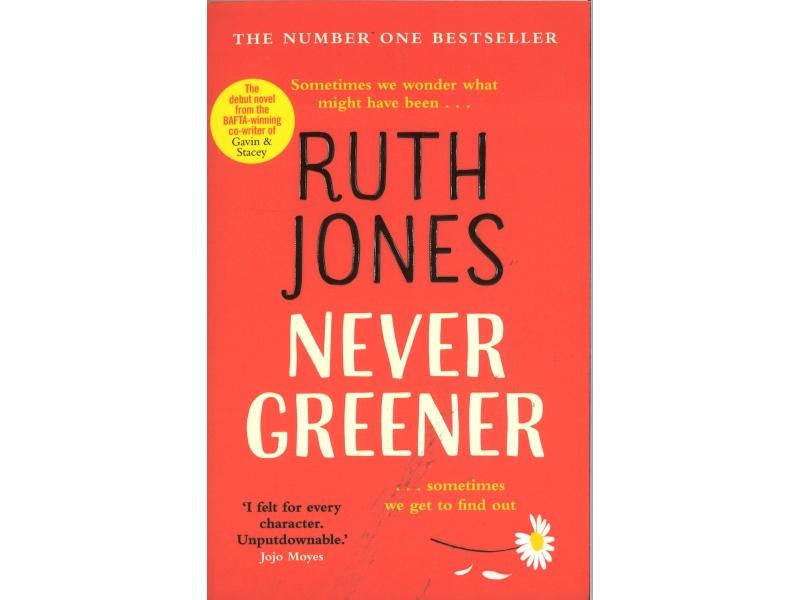 Ruth Jones - Never Greener
