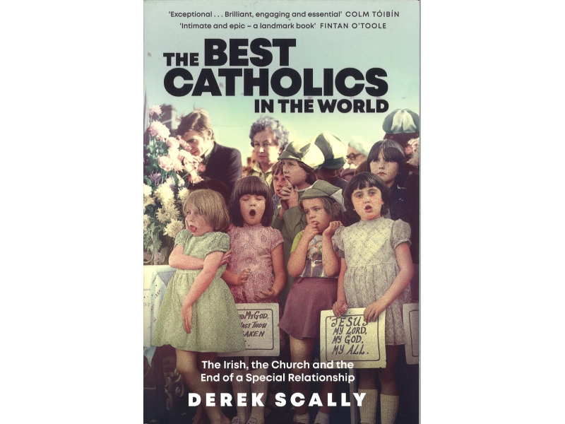 Derek Scally - The Best Catholics In The World