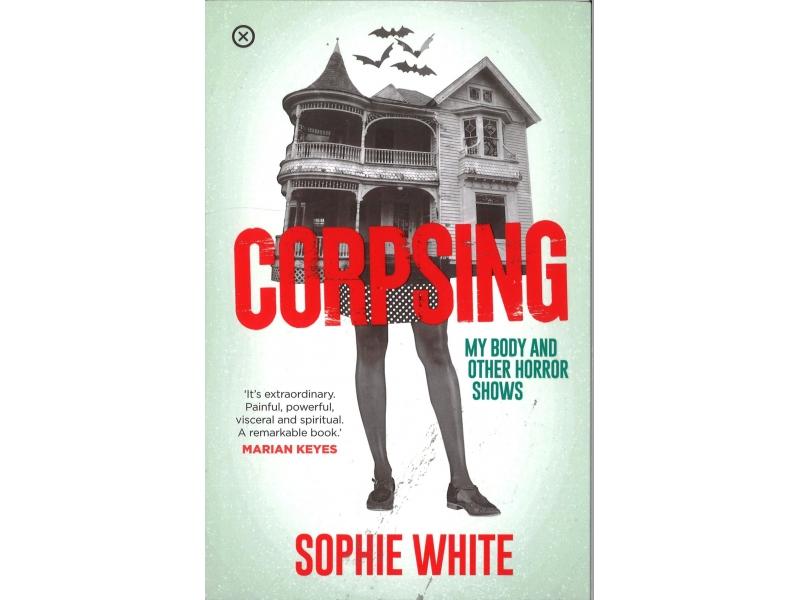 Sophie White - Corpsing