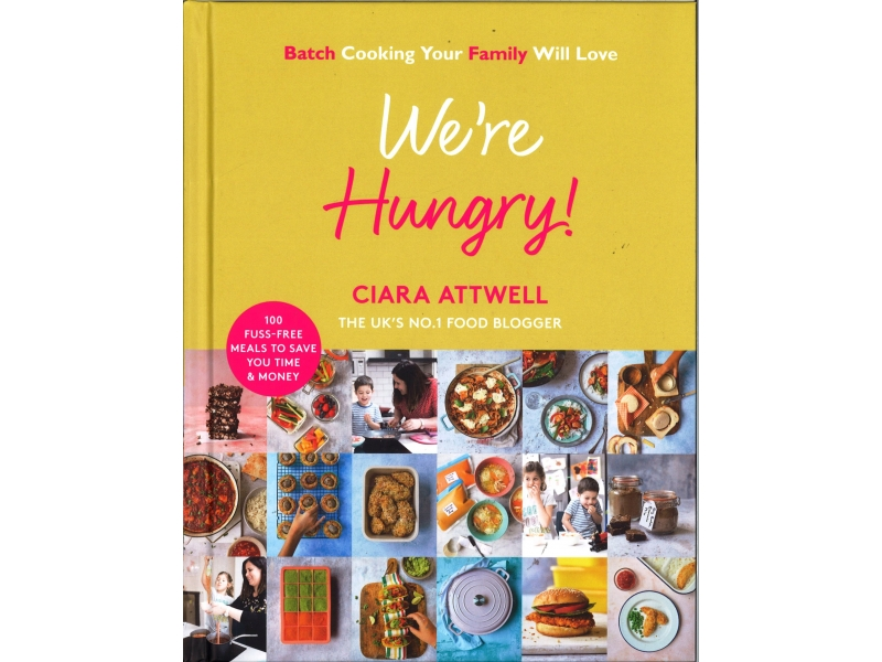Ciara Attwell - We're Hungry !