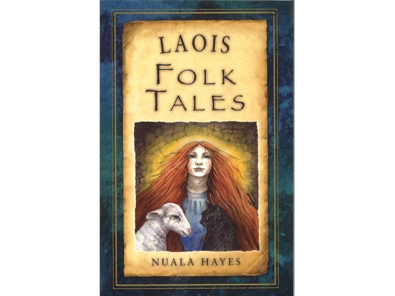 Nuala Hayes - Laois Folk Tales