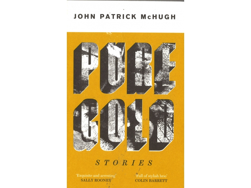 John Patrick McHugh - Pure Gold