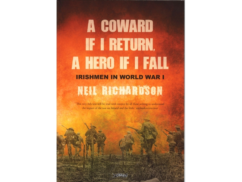 Neil Richardson - A Coward If I Return, I Hero If I Fall