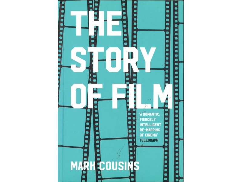 Mark Cousins - The Story Of Film