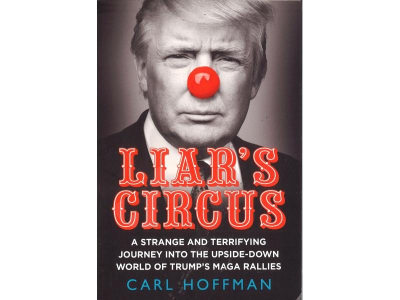 Carl Hoffman - Liar's Circus