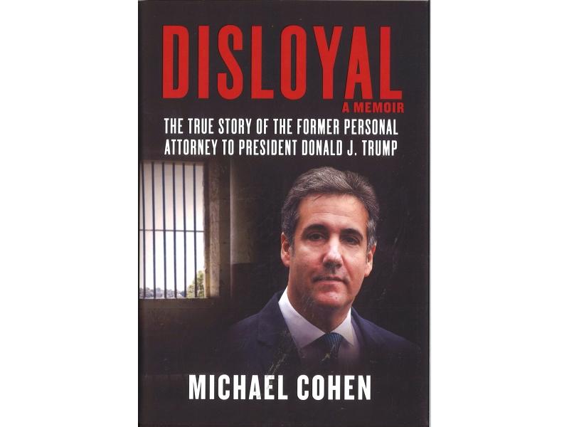 Michael Cohen - Disloyal