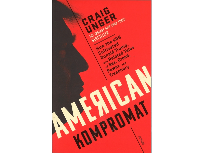 Craig Unger - American Kompromat