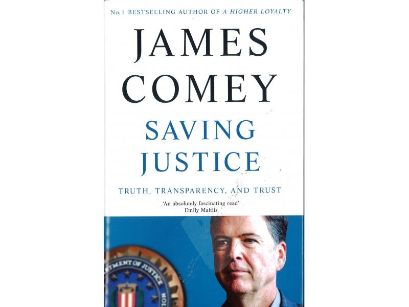 James Comey - Saving Justice - Hardback