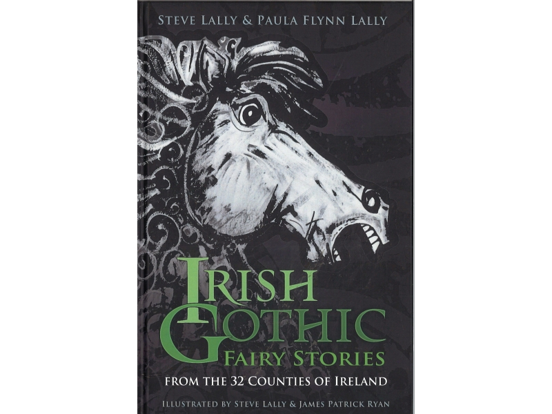 Steve Lally & Paula Flynn Lally - Irish Gothic Fairy Stories