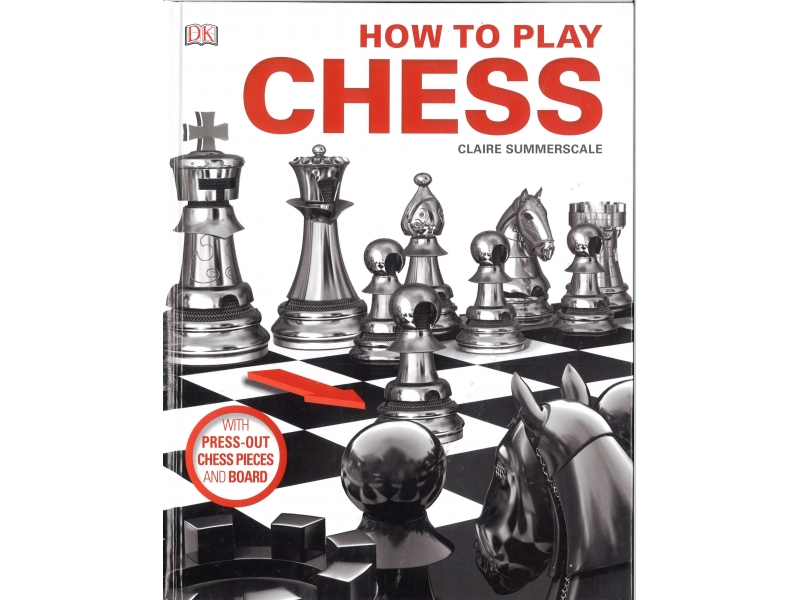 Claire Summerscale - How To Play Chess