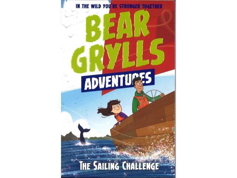 Bear Grylls Adventures - The Sailing Challenge