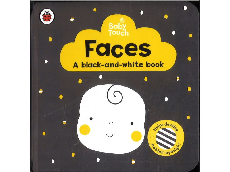 Baby Touch - Faces - A Black-And-White Book