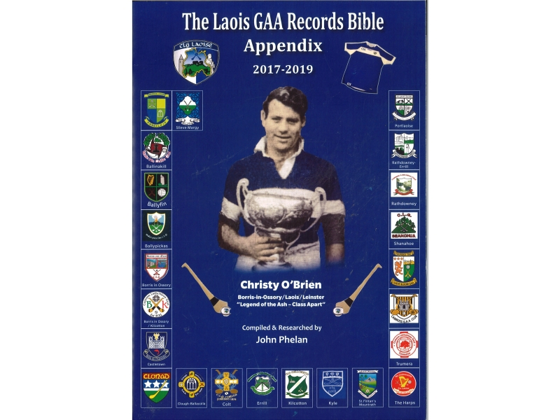 The Laois GAA Records Bible Appendix 2017-2019