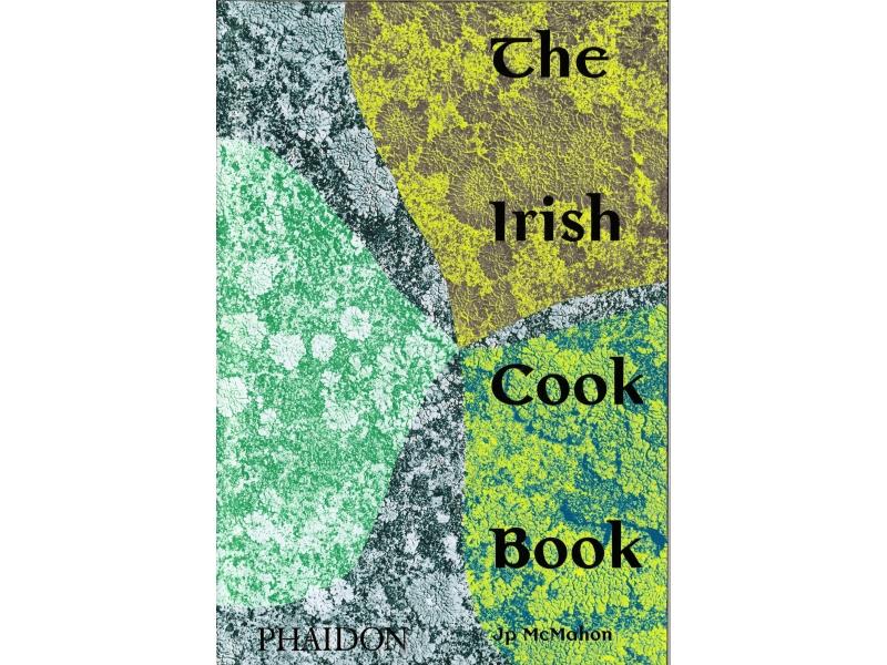 The Irish Cook Book - JP McMahon
