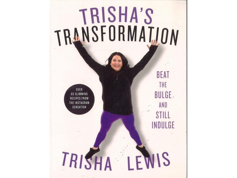 Trisha's Transformation - Trisha Lewis