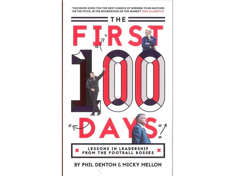 The First 100 Days - Phil Denton & Micky Mellon