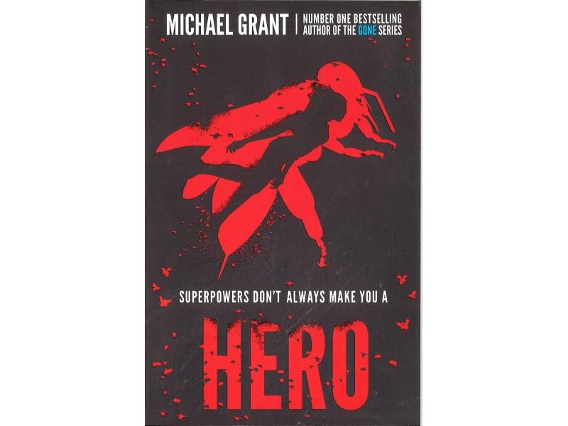 Michael Grant - Hero