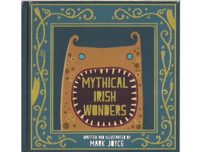 Mark Joyce - Mythical Irish Wonders
