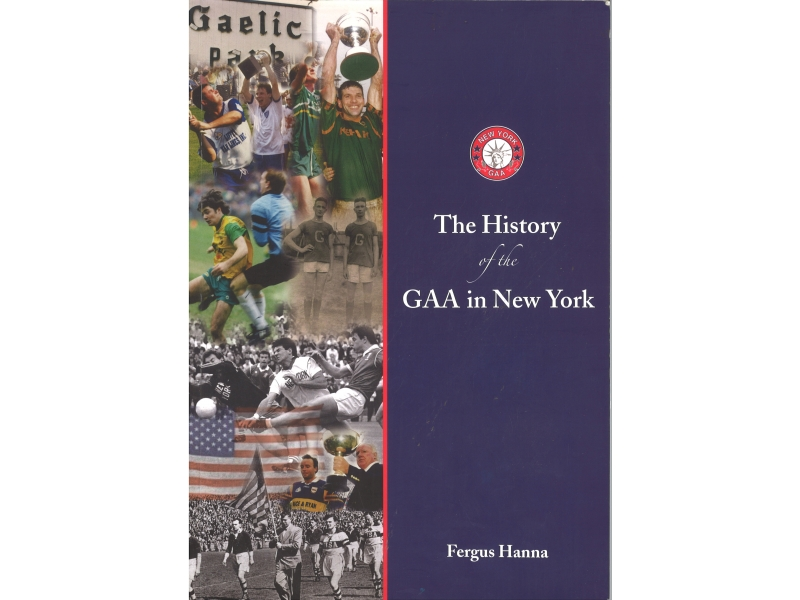 The History Of The GAA In New York - Fergus Hanna