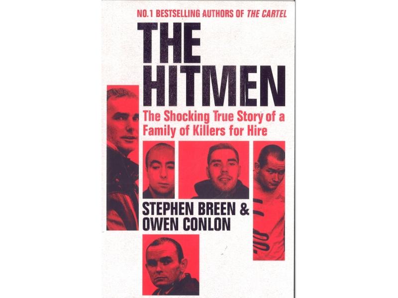 Stephen Breen & Owen Conlon - The Hitmen