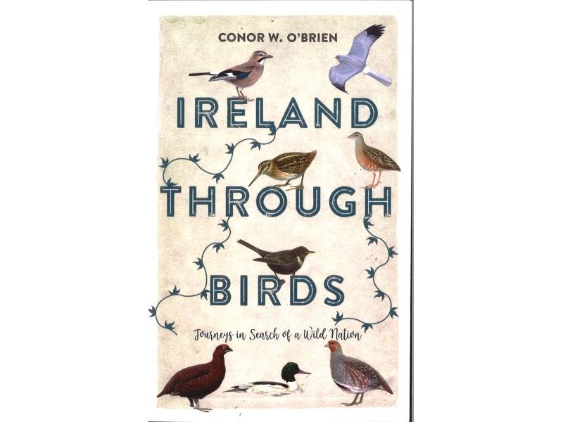 Conor W. O'Brien - Ireland Through Birds