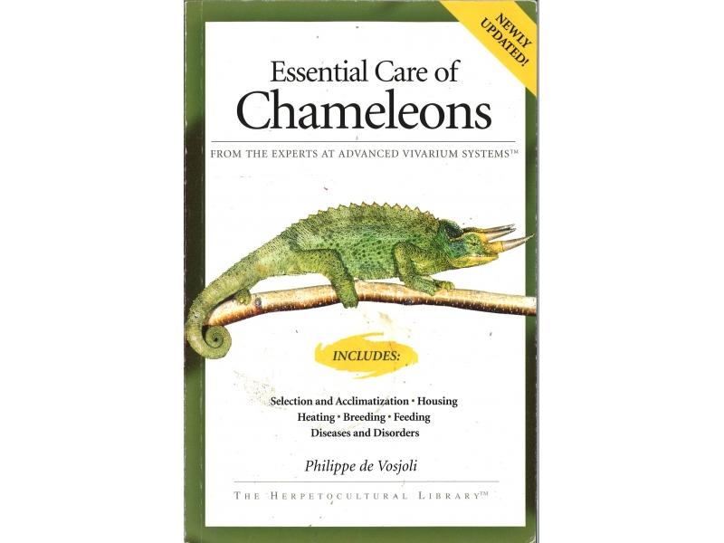 Philippe De Vosjoli - Essentials Care Of Chameleons