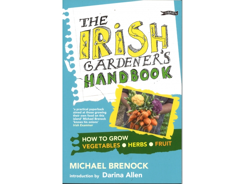 Michael Brenock - The Irish Gardener's Handbook