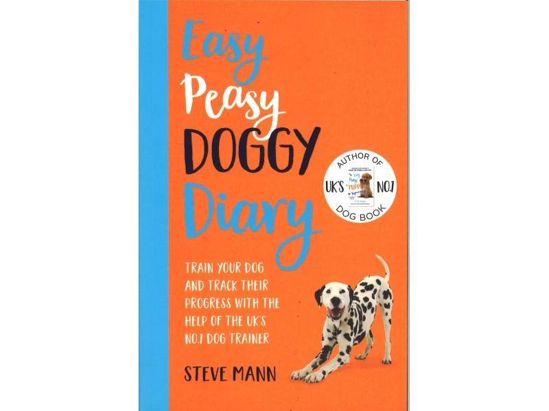 Steve Mann - Easy , Peasy Doggy Diaries