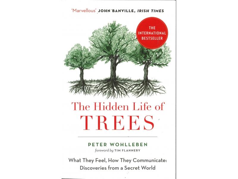 Peter Wohlleben - The Hidden Life Of Trees