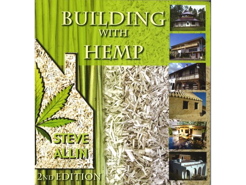 Steve Allin - Building With Hemp 2nd Edition