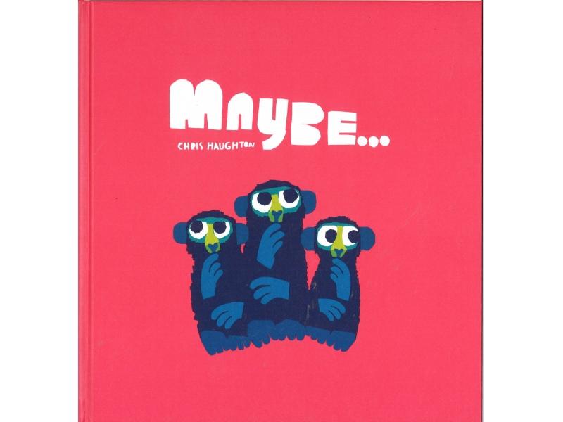 Chris Haughton - Maybe