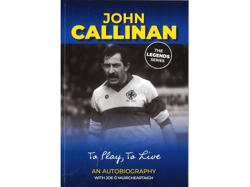 The Legends Series - John Callinan