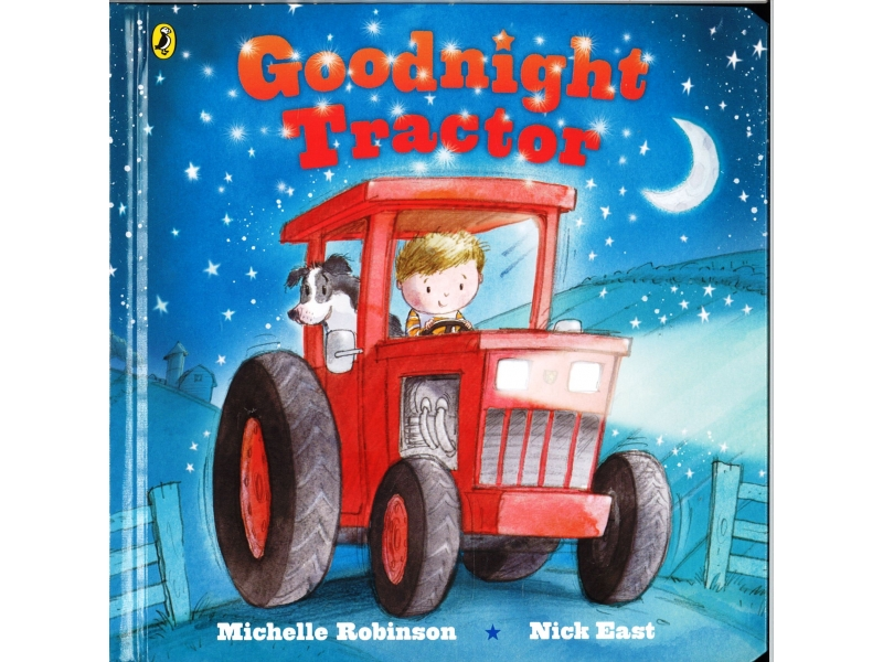 Michelle Robinson & Nick East - Goodnight Tractor