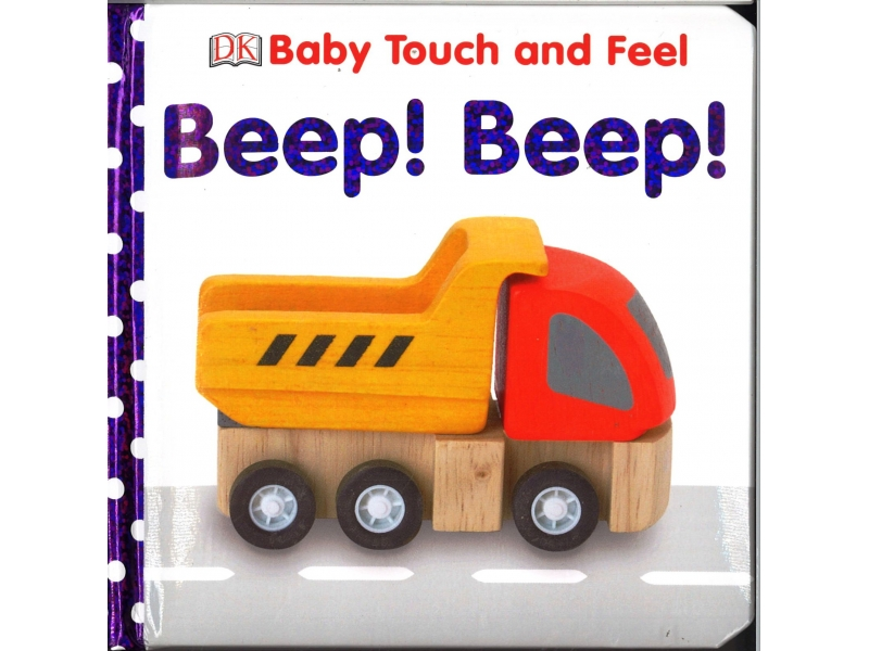 Baby Touch And Feel - Beep ! Beep !