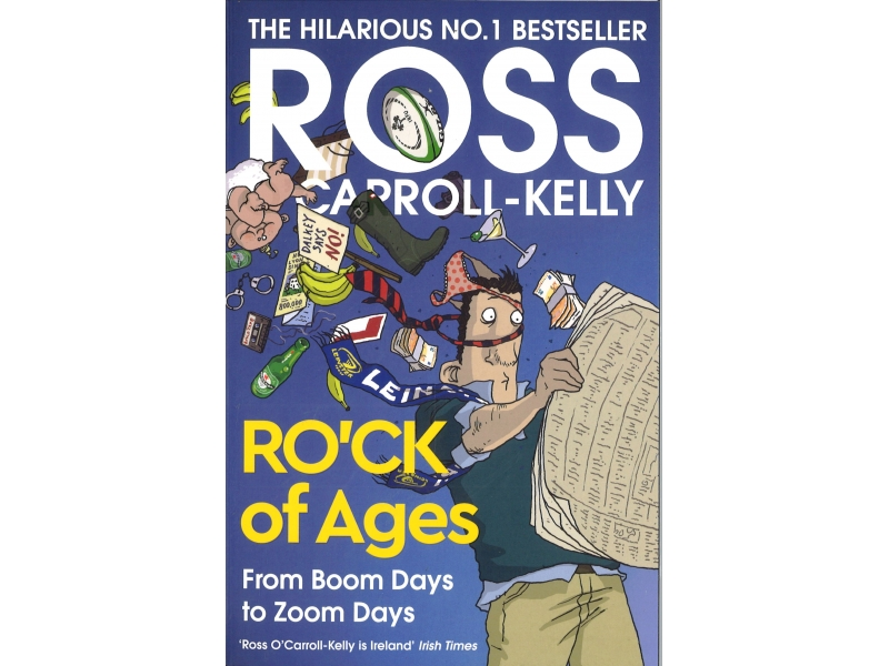 Ross O'Carroll - Kelly - Ro'ck Of Ages