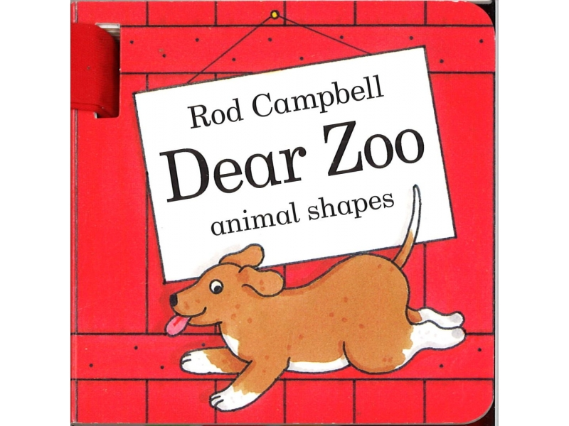 Rod Campbell - Dear Zoo Zoo Animal Shapes