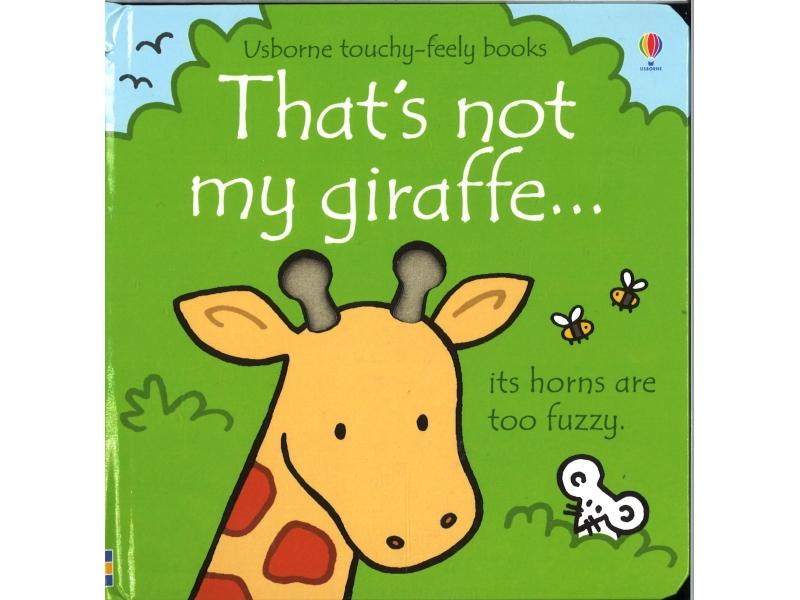 Usborne Touchy-Feely Books - That's Not My Giraffe